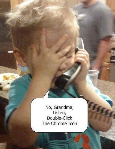 דאבל קליק על האייקון של כרום, סבתא: